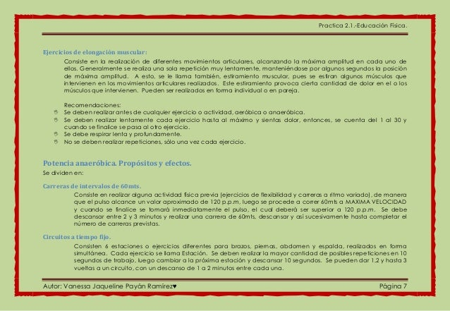 Practica 2.1.-Educación Física. Autor: Vanessa Jaqueline Payán Ramírez♥ Página 7 Ejercicios de elongación muscular: Consis...