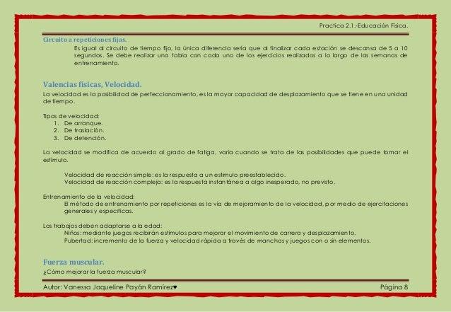 Practica 2.1.-Educación Física. Autor: Vanessa Jaqueline Payán Ramírez♥ Página 8 Circuito a repeticiones fijas. Es igual a...