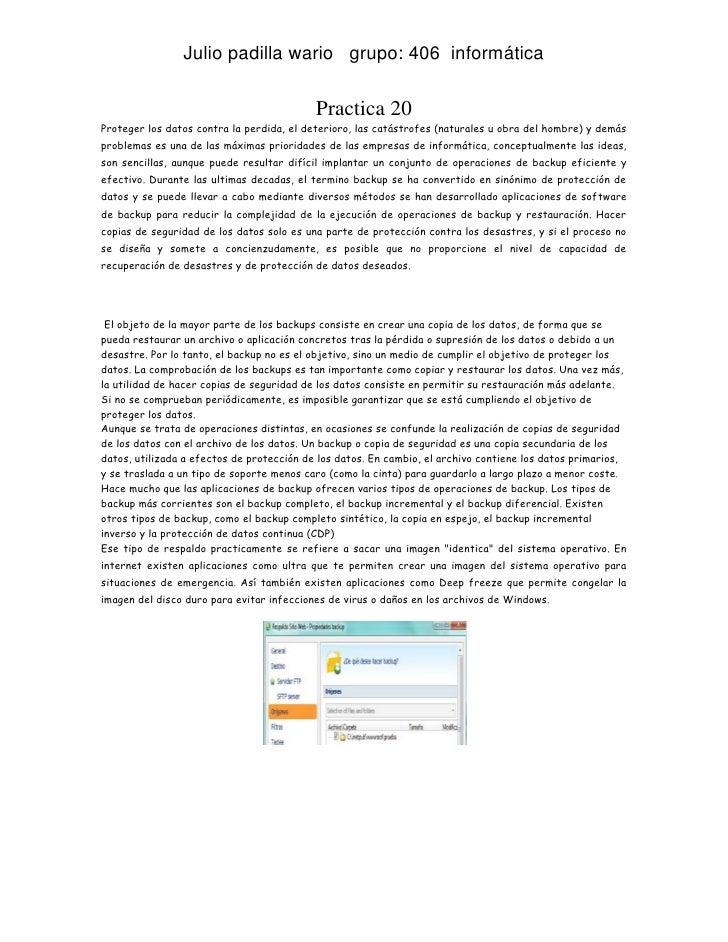 Julio padilla wario grupo: 406 informática                                           Practica 20Proteger los datos contra ...