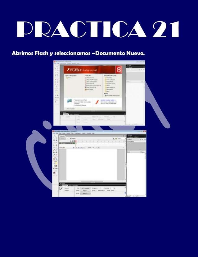 PRACTICA 21Abrimos Flash y seleccionamos –Documento Nuevo.