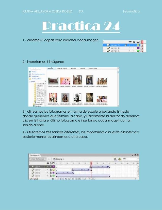 KARINA ALEJANDRA OJEDA ROBLES         3°A                           Informática             Practica 241.- creamos 3 capas...