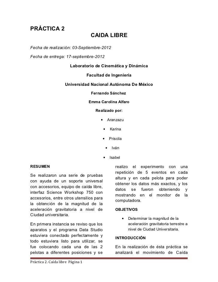 PRÁCTICA 2                                     CAIDA LIBREFecha de realización: 03-Septiembre-2012Fecha de entrega: 17-sep...