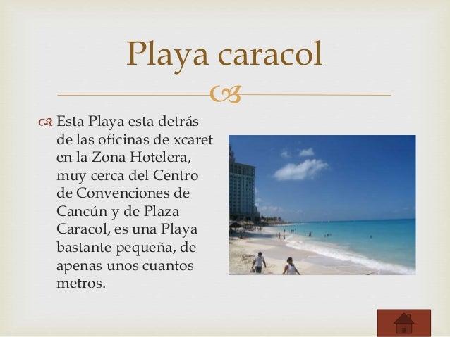 Playas de cancun for Oficina xcaret cancun