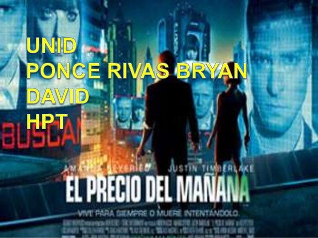 In time In time (titulada en Hispanoamérica como El precio del mañana) es una película estadounidense de ciencia ficción y...