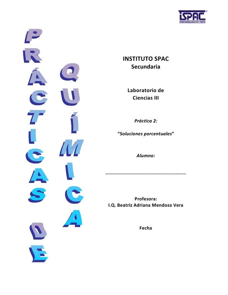 Practica 2 preparacion de soluciones porcentuales for Que es practica de oficina