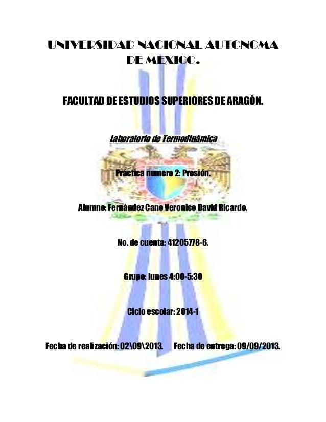 UNIVERSIDAD NACIONAL AUTONOMA DE MEXICO. FACULTAD DE ESTUDIOS SUPERIORES DE ARAGÓN. Laboratorio de Termodinámica Práctica ...
