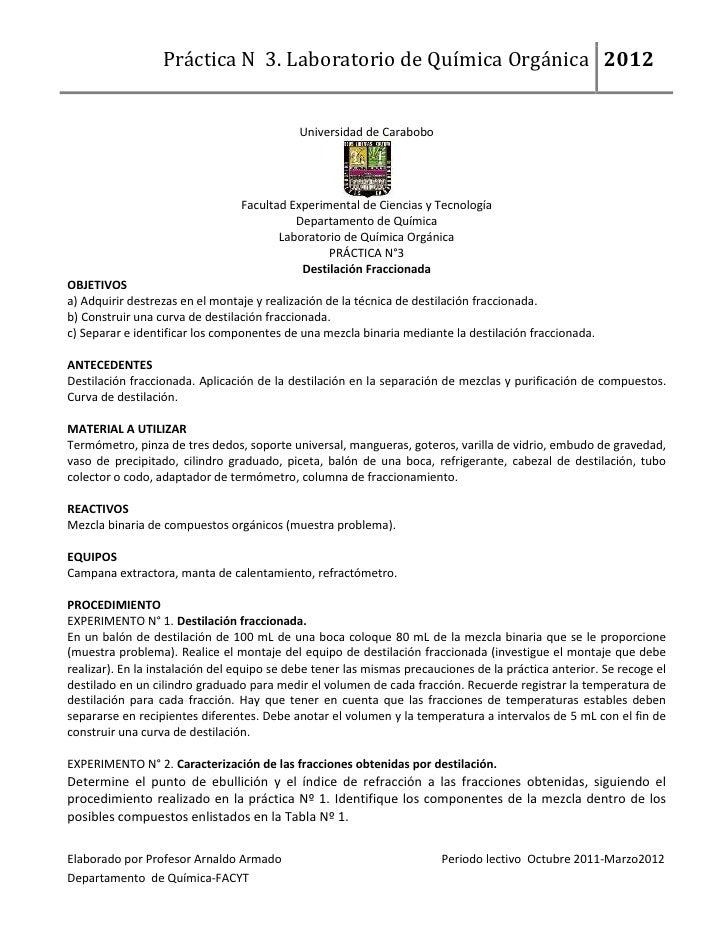 Práctica N 3. Laboratorio de Química Orgánica 2012                                            Universidad de Carabobo     ...
