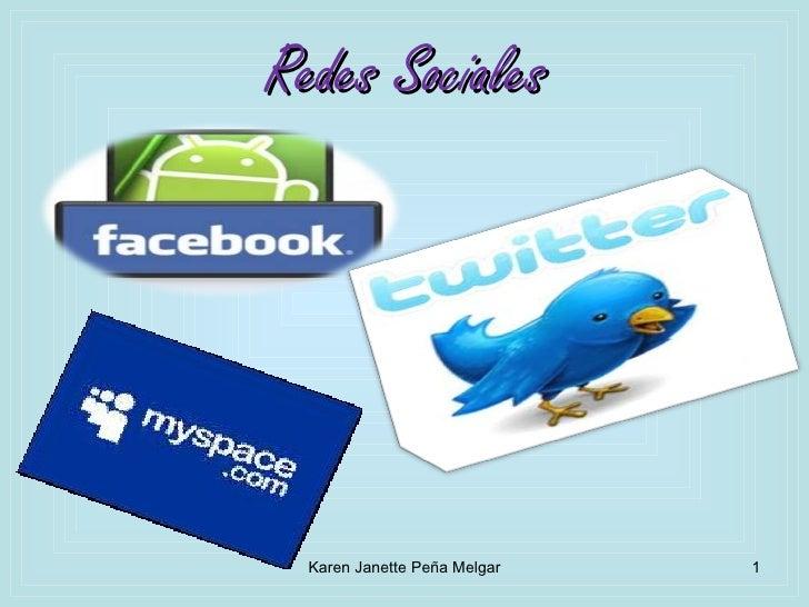 Redes Sociales Karen Janette Peña Melgar