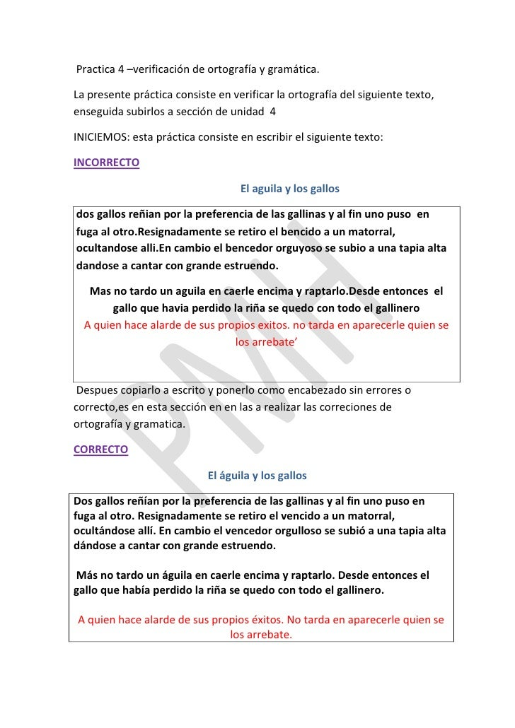 Practica 4 –verificación de ortografía y gramática.La presente práctica consiste en verificar la ortografía del siguiente ...