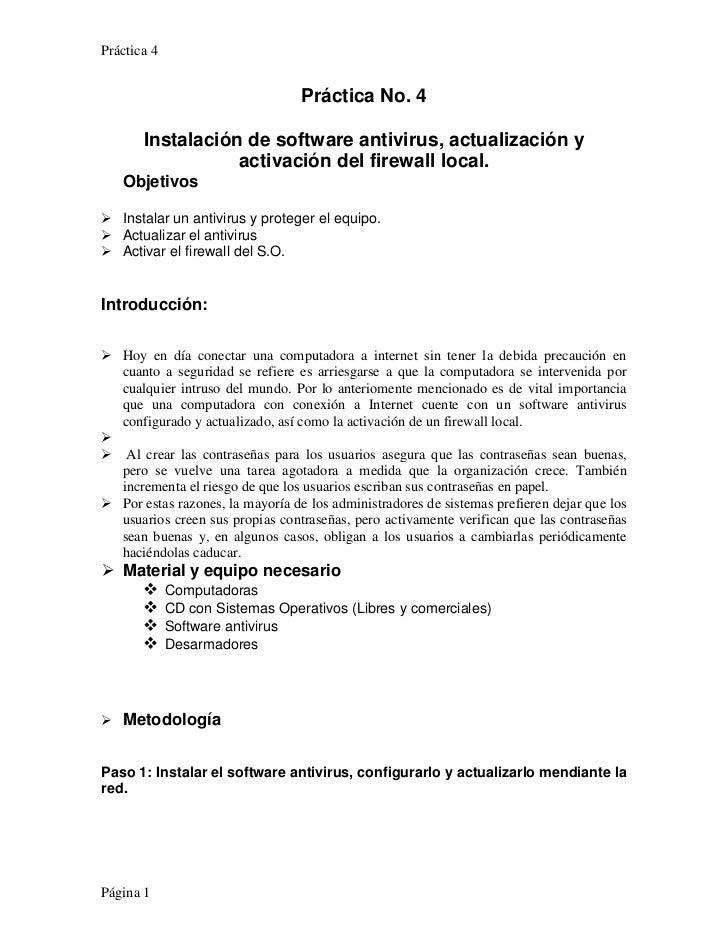 Práctica 4                                  Práctica No. 4       Instalación de software antivirus, actualización y       ...