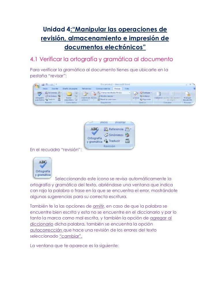 """Unidad 4:""""Manipular las operaciones de     revisión, almacenamiento e impresión de             documentos electrónicos""""4.1..."""