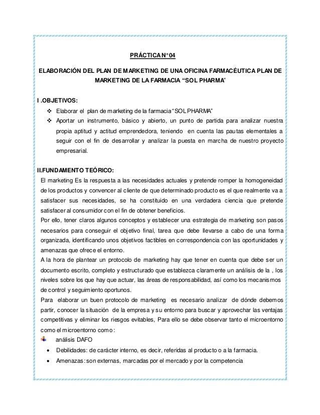 """PRÁCTICA N° 04  ELABORACIÓN DEL PLAN DE MARKETING DE UNA OFICINA FARMACÉUTICA PLAN DE  MARKETING DE LA FARMACIA """"SOL PHARM..."""