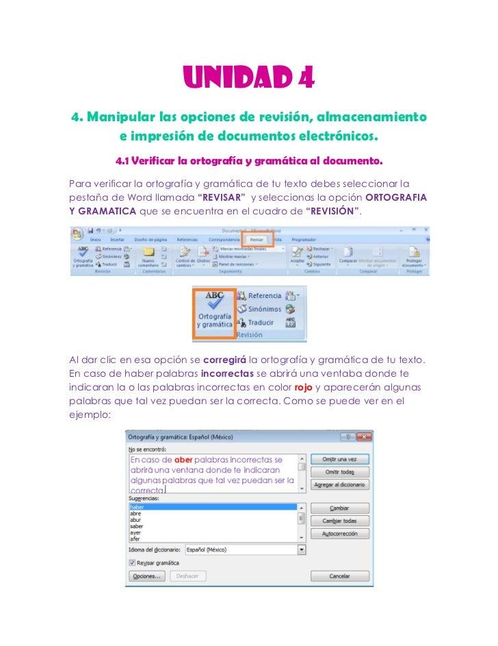 UNIDAD 44. Manipular las opciones de revisión, almacenamiento       e impresión de documentos electrónicos.         4.1 Ve...