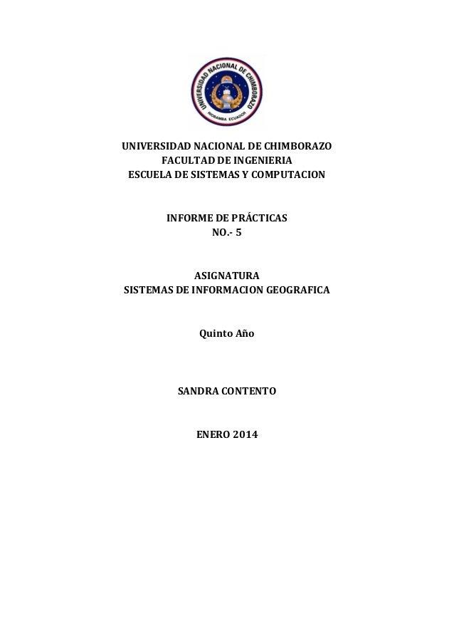 UNIVERSIDAD NACIONAL DE CHIMBORAZO FACULTAD DE INGENIERIA ESCUELA DE SISTEMAS Y COMPUTACION  INFORME DE PRÁCTICAS NO.- 5  ...