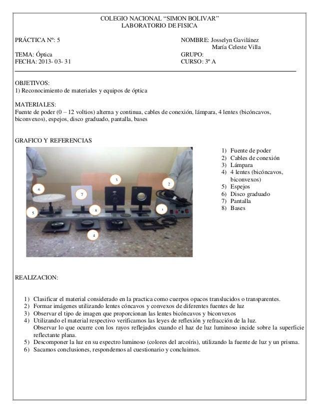 """COLEGIO NACIONAL """"SIMON BOLIVAR"""" LABORATORIO DE FISICA PRÁCTICA Nº: 5 NOMBRE: Josselyn Gavilánez María Celeste Villa TEMA:..."""