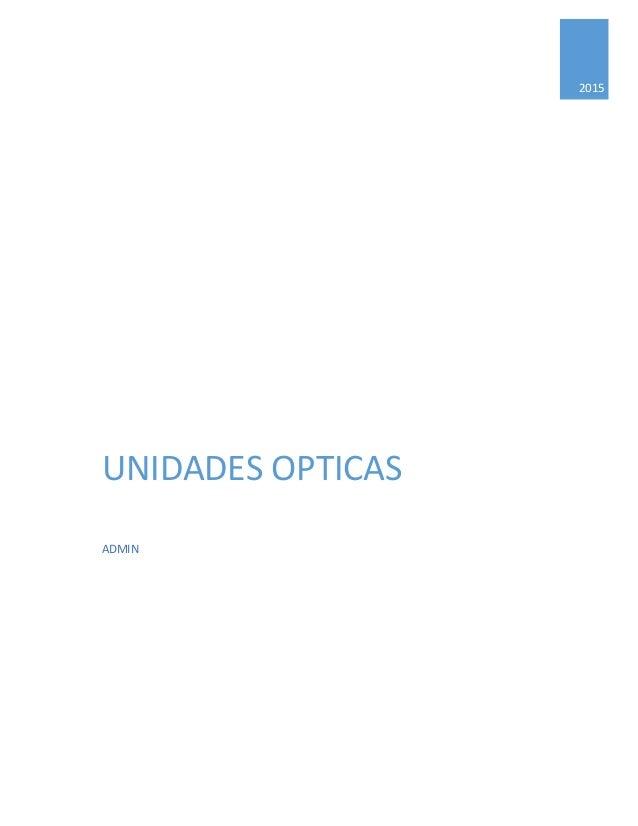 2015 UNIDADES OPTICAS ADMIN