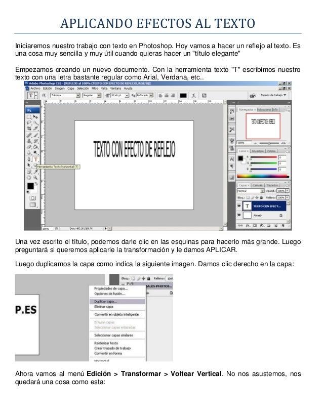 APLICANDO EFECTOS AL TEXTOIniciaremos nuestro trabajo con texto en Photoshop. Hoy vamos a hacer un reflejo al texto. Esuna...