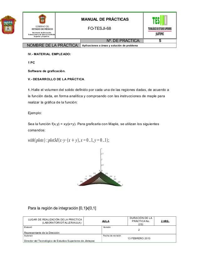 Secretaría de Educación Subsecretaría de Educación Media Superior y Superior MANUAL DE PRÁCTICAS FO-TESJI-68 Nº. DE PRACTI...