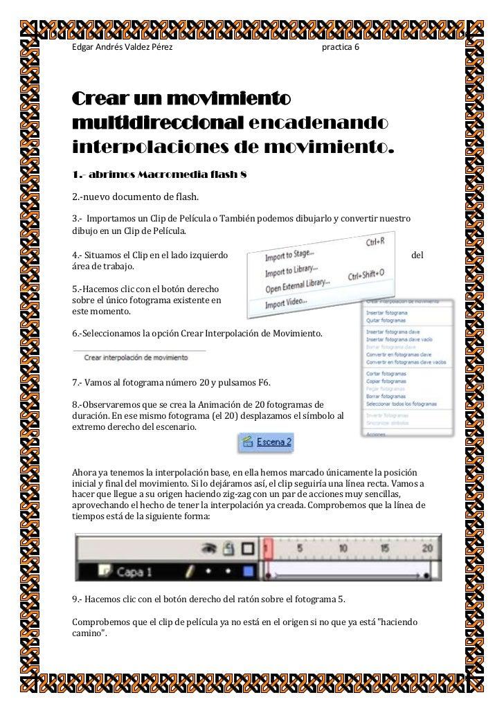 Edgar Andrés Valdez Pérez                                         practica 6     Crear un movimiento multidireccional enca...