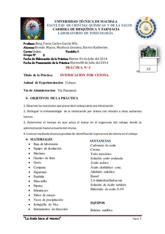 """""""La dosis hace al veneno"""" Página 1 UNIVERSIDAD TÉCNICA DE MACHALA FACULTAD DE CIENCIAS QUÍMICAS Y DE LA SALUD CARRERA DE B..."""