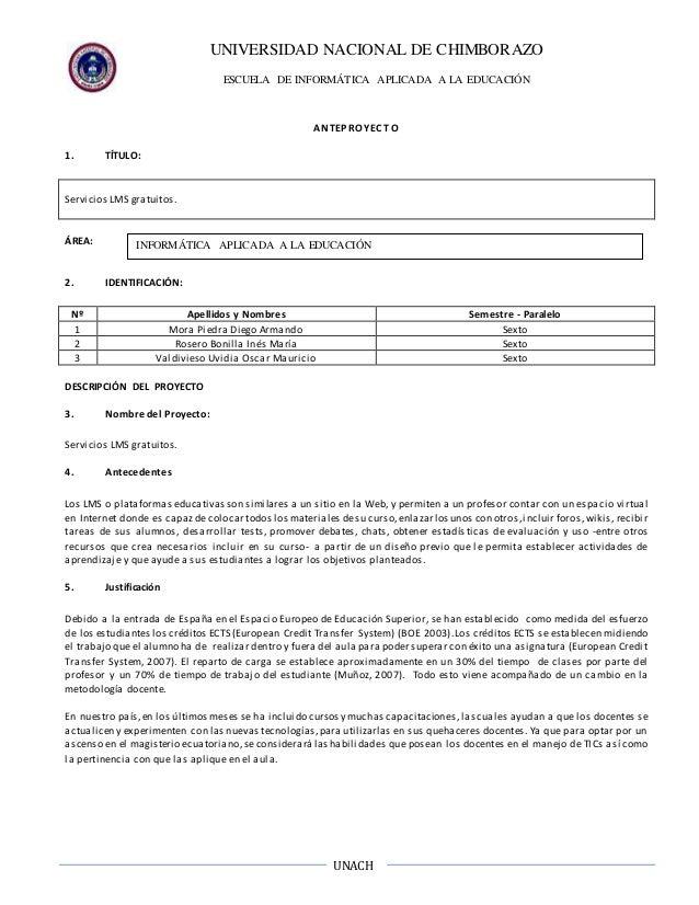 UNIVERSIDAD NACIONAL DE CHIMBORAZO ESCUELA DE INFORMÁTICA APLICADA A LA EDUCACIÓN UNACH ANTEPROYEC TO 1. TÍTULO: Servicios...