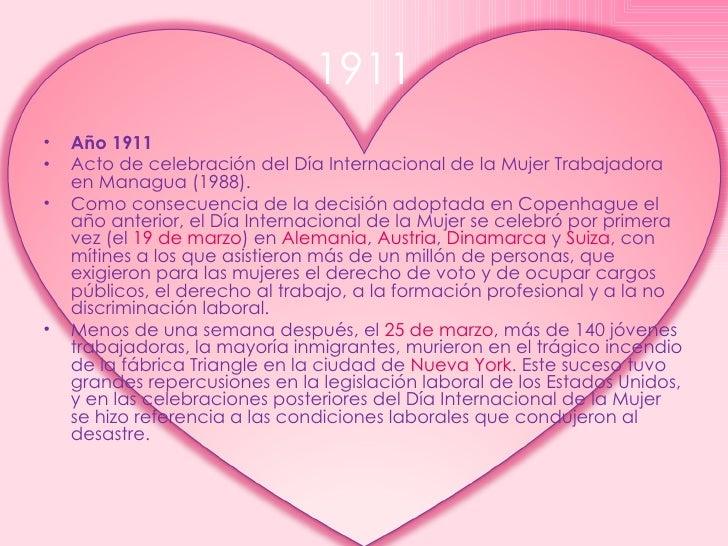 1911 <ul><li>Año 1911 </li></ul><ul><li>Acto de celebración del Día Internacional de la Mujer Trabajadora en Managua (1988...