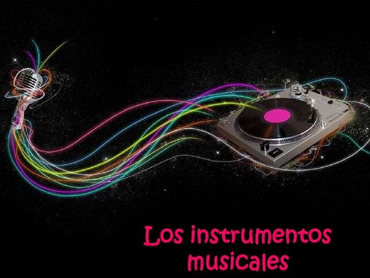 Los instrumentos musicales<br />
