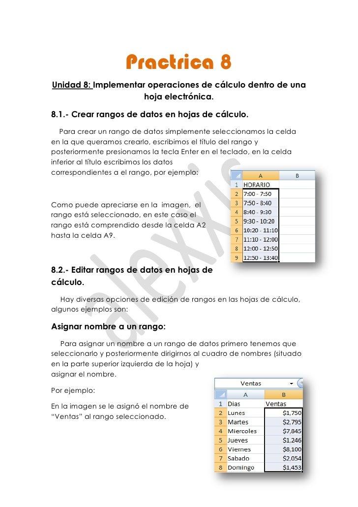Practrica 8Unidad 8: Implementar operaciones de cálculo dentro de una                     hoja electrónica.8.1.- Crear ran...