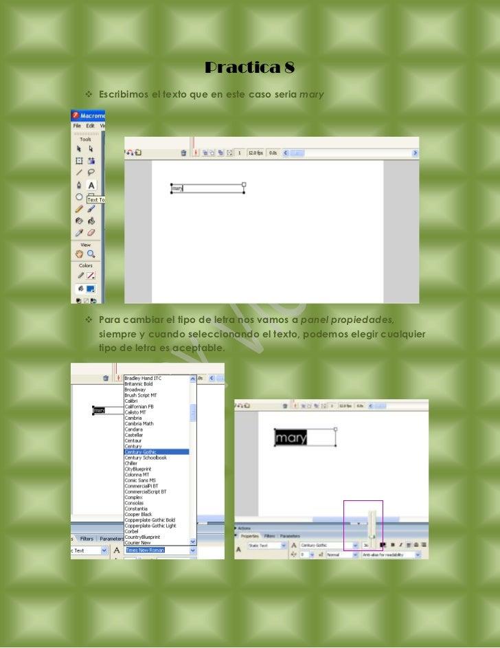 Practica 8 Escribimos el texto que en este caso seria mary Para cambiar el tipo de letra nos vamos a panel propiedades, ...