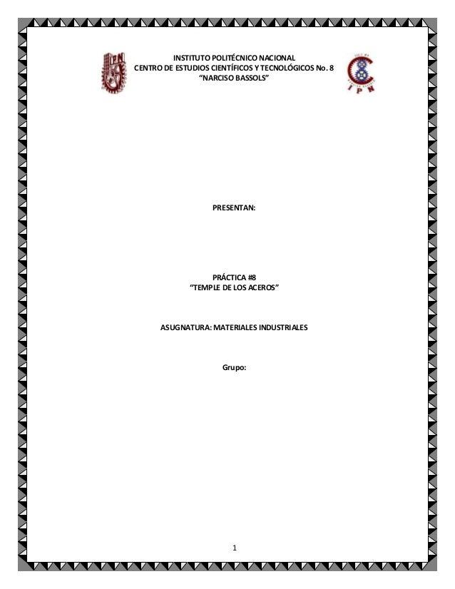 """INSTITUTO POLITÉCNICO NACIONAL CENTRO DE ESTUDIOS CIENTÍFICOS Y TECNOLÓGICOS No. 8 """"NARCISO BASSOLS""""  PRESENTAN:  PRÁCTICA..."""