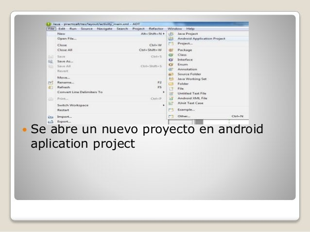  Se abre un nuevo proyecto en android aplication project