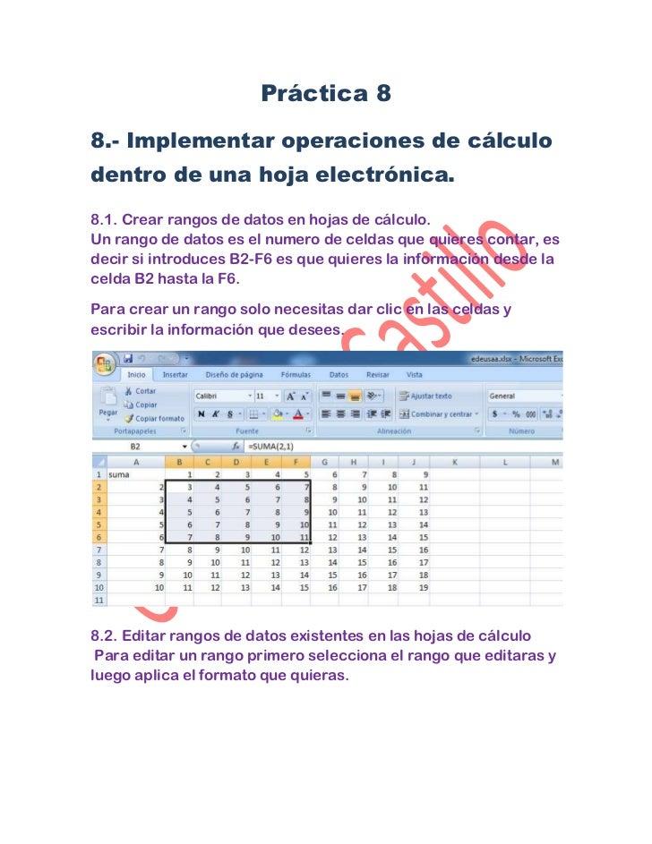 Práctica 88.- Implementar operaciones de cálculodentro de una hoja electrónica.8.1. Crear rangos de datos en hojas de cálc...