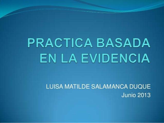 LUISA MATILDE SALAMANCA DUQUEJunio 2013