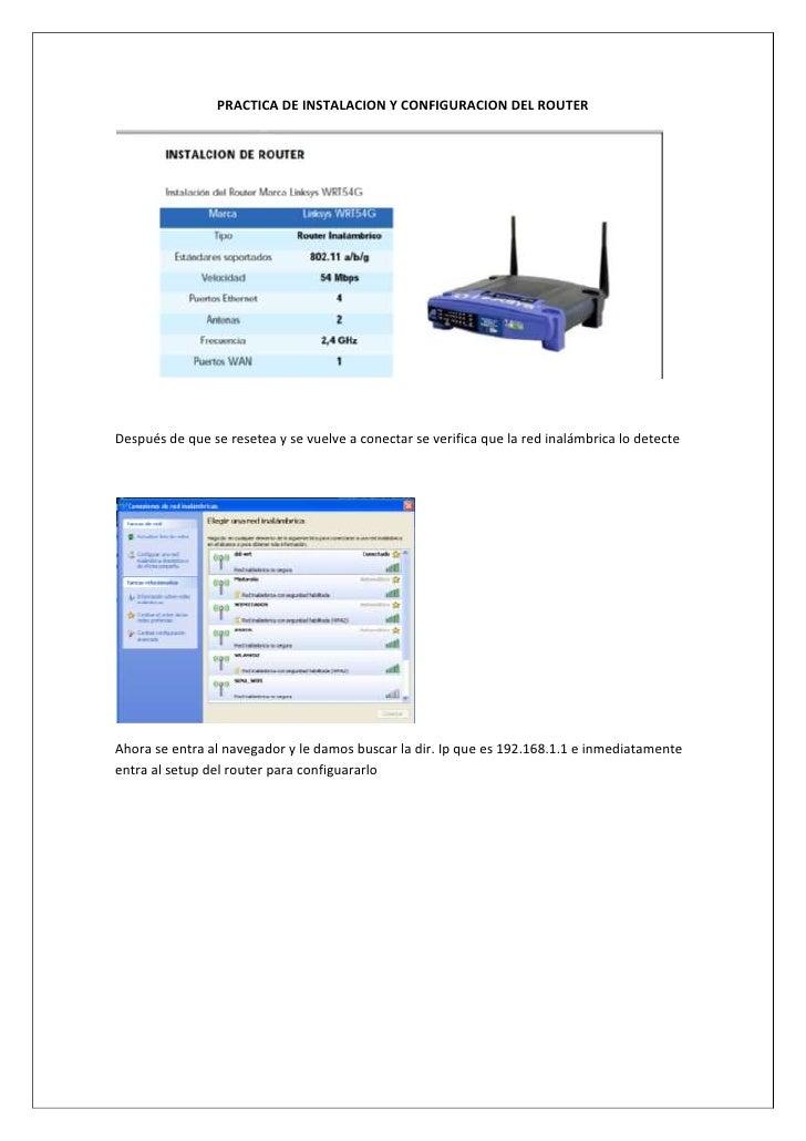 PRACTICA DE INSTALACION Y CONFIGURACION DEL ROUTERDespués de que se resetea y se vuelve a conectar se verifica que la red ...