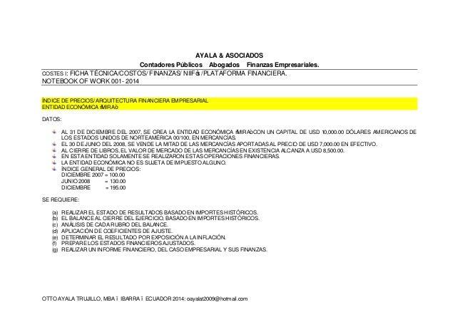 OTTO AYALA TRUJILLO, MBA – IBARRA – ECUADOR 2014: oayalat2009@hotmail.com AYALA & ASOCIADOS Contadores Públicos – Abogados...