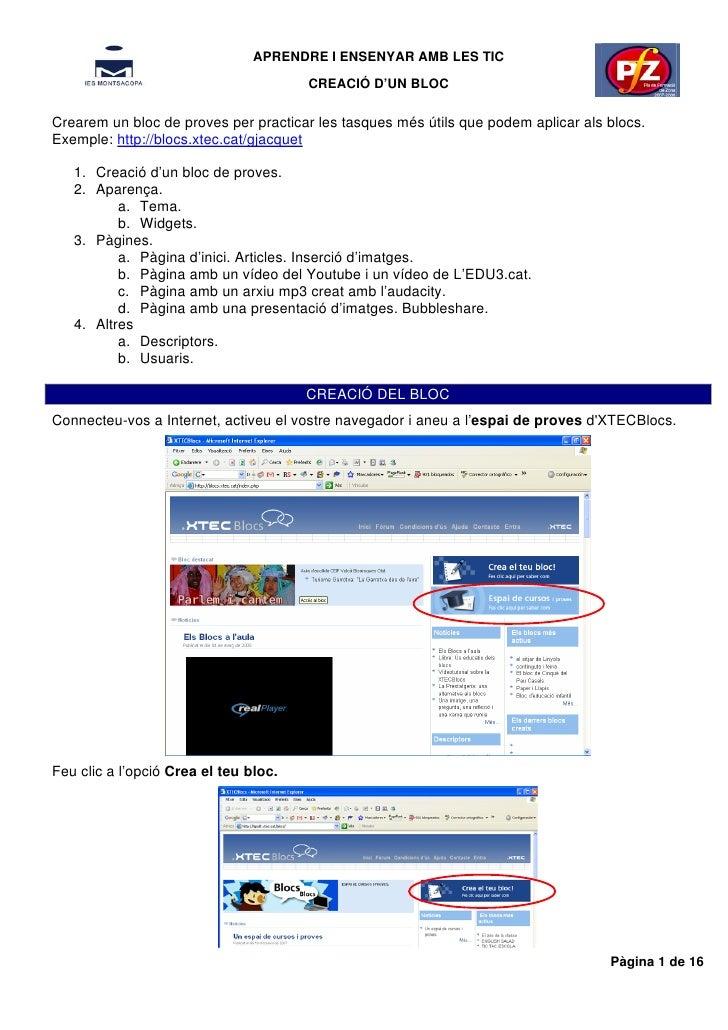 APRENDRE I ENSENYAR AMB LES TIC                                        CREACIÓ D'UN BLOC  Crearem un bloc de proves per pr...