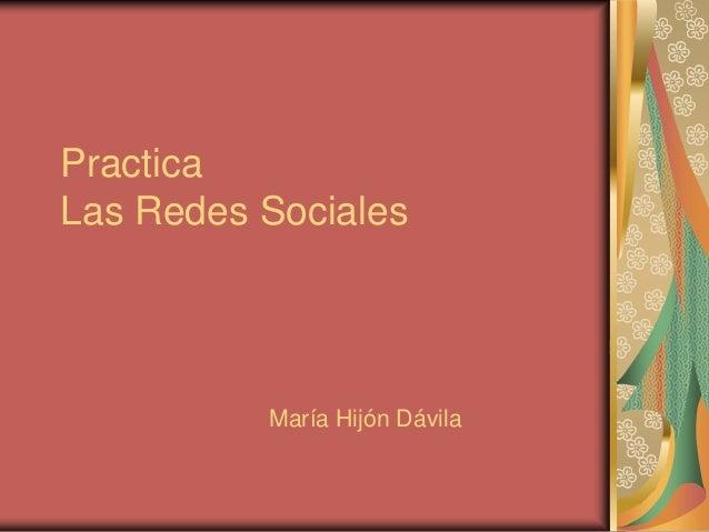 Practica Las Redes Sociales María Hijón Dávila