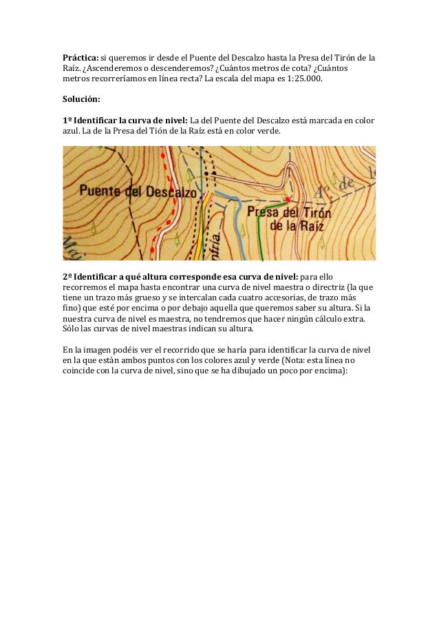 Práctica:  si  queremos  ir  desde  el  Puente  del  Descalzo  hasta  la  Presa  del  Tirón  d...