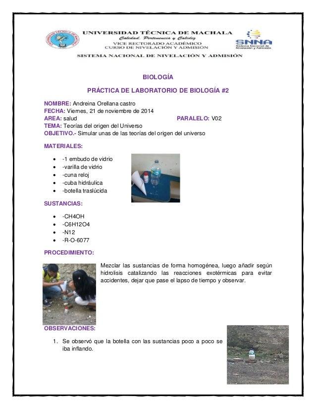 BIOLOGÍA  PRÁCTICA DE LABORATORIO DE BIOLOGÍA #2  NOMBRE: Andreina Orellana castro FECHA: Viernes, 21 de noviembre de 2014...