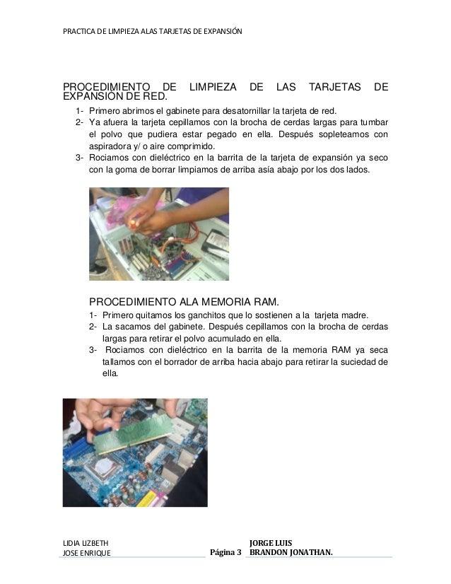 PRACTICA DE LIMPIEZA ALAS TARJETAS DE EXPANSIÓN  PROCEDIMIENTO DE LIMPIEZA DE LAS TARJETAS DE  EXPANSIÓN DE RED.  1- Prime...