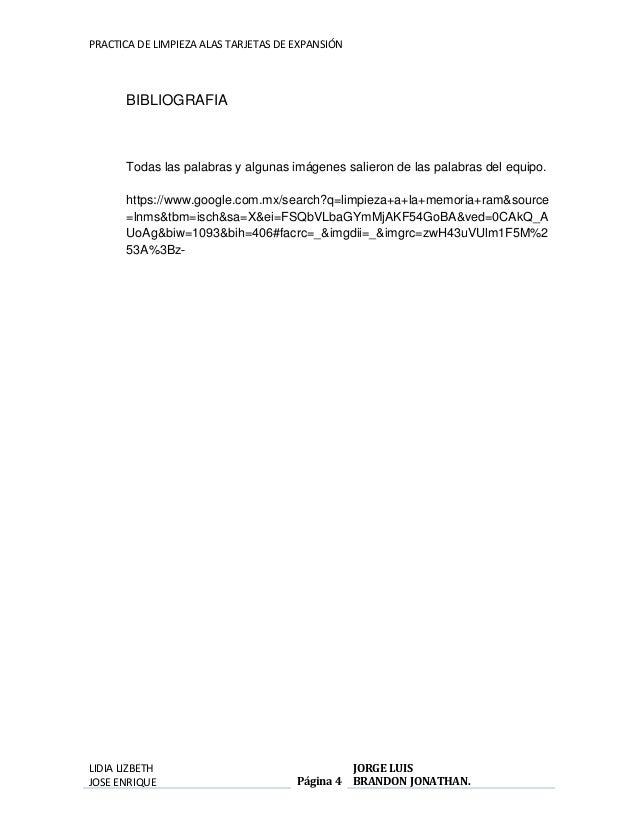 PRACTICA DE LIMPIEZA ALAS TARJETAS DE EXPANSIÓN  LIDIA LIZBETH  JOSE ENRIQUE  Página 4  JORGE LUIS  BRANDON JONATHAN.  BIB...