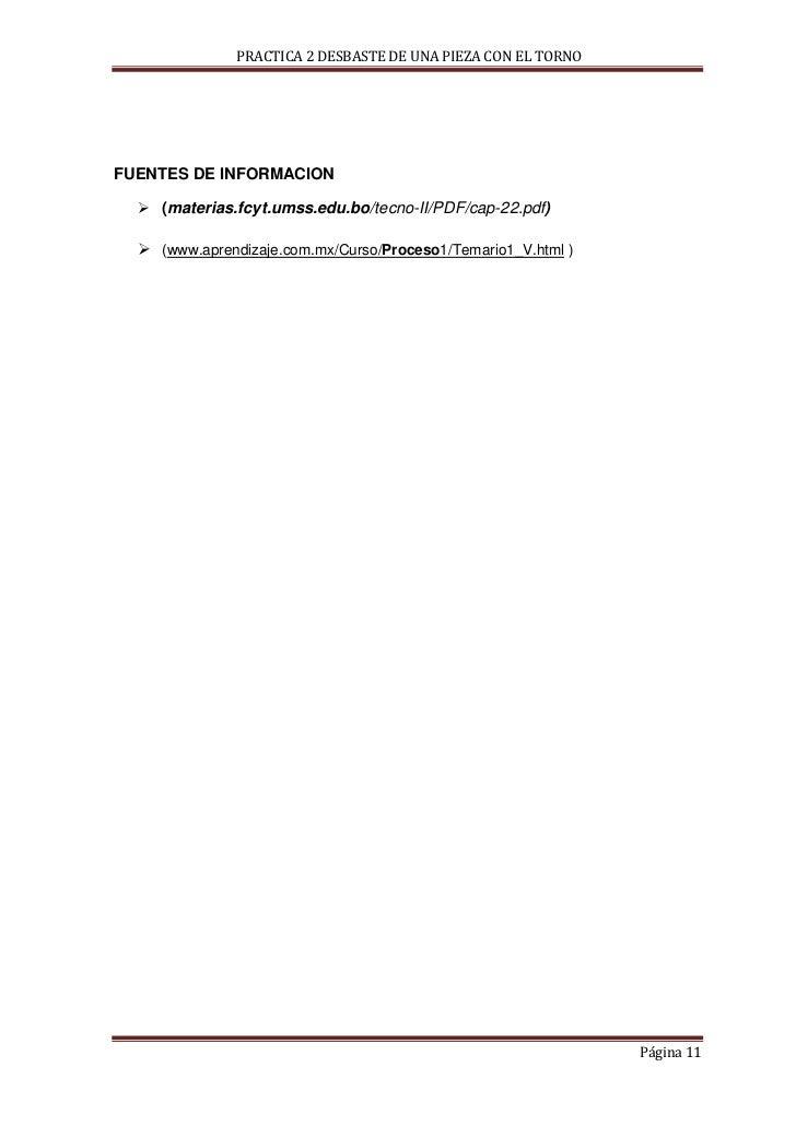 PRACTICA 2 DESBASTE DE UNA PIEZA CON EL TORNOFUENTES DE INFORMACION   (materias.fcyt.umss.edu.bo/tecno-II/PDF/cap-22.pdf)...