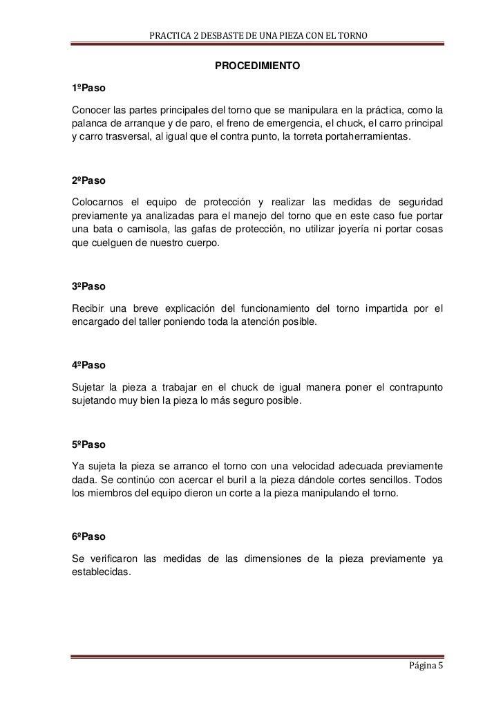 PRACTICA 2 DESBASTE DE UNA PIEZA CON EL TORNO                               PROCEDIMIENTO1ºPasoConocer las partes principa...
