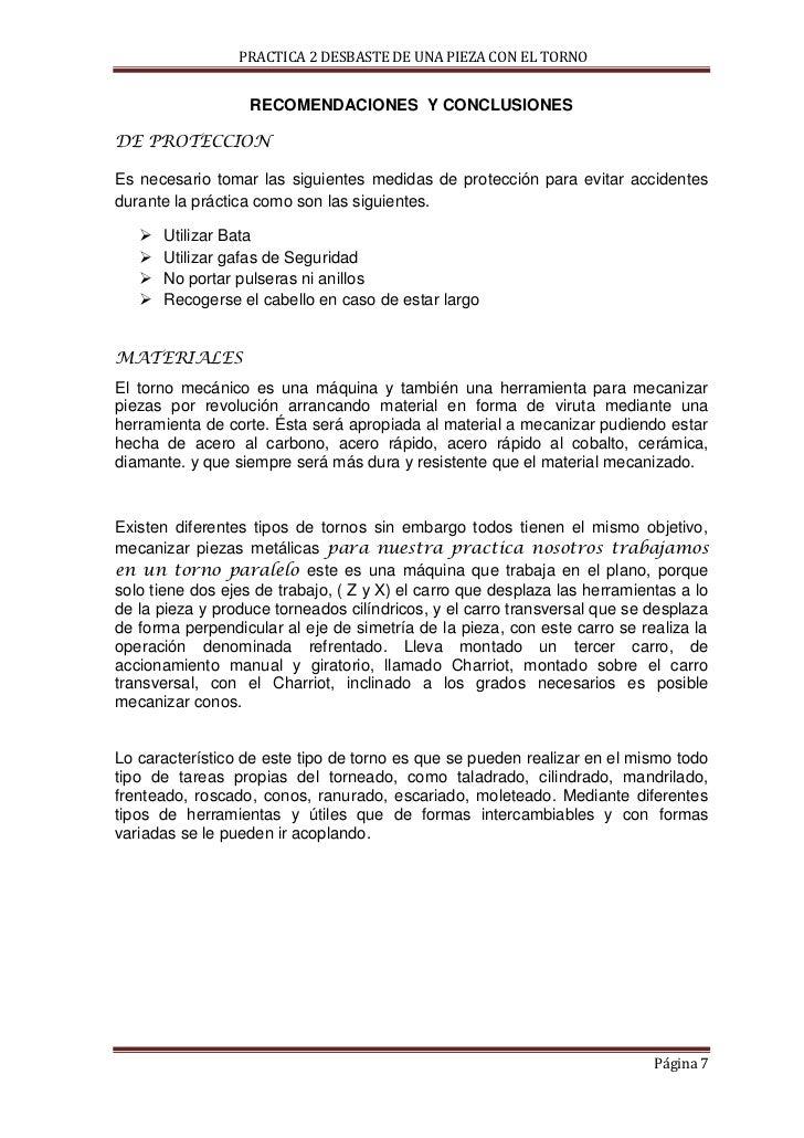 PRACTICA 2 DESBASTE DE UNA PIEZA CON EL TORNO                   RECOMENDACIONES Y CONCLUSIONESDE PROTECCIONEs necesario to...