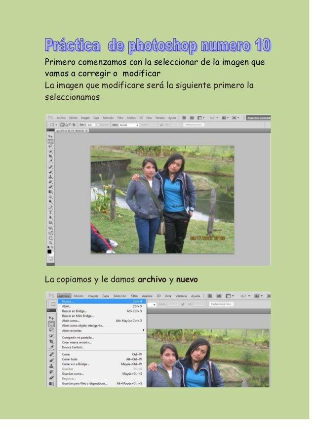 Primero comenzamos con la seleccionar de la imagen quevamos a corregir o modificarLa imagen que modificare será la siguien...