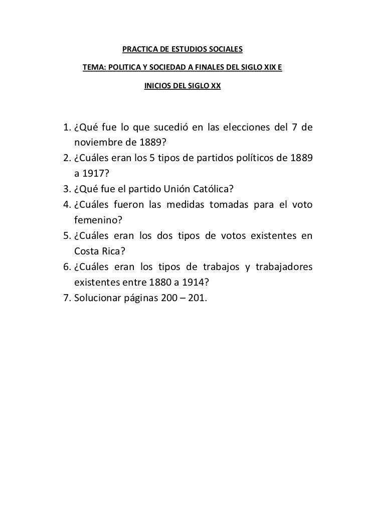 PRACTICA DE ESTUDIOS SOCIALES    TEMA: POLITICA Y SOCIEDAD A FINALES DEL SIGLO XIX E                   INICIOS DEL SIGLO X...