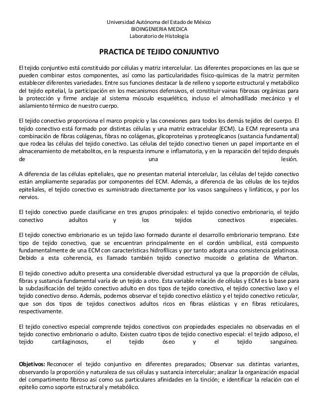 Universidad Autónoma del Estado de México BIOINGENIERIA MEDICA Laboratorio de Histología PRACTICA DE TEJIDO CONJUNTIVO El ...