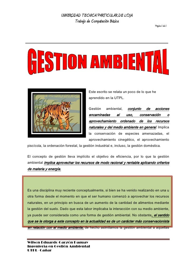 243840226695Este escrito se relata un poco de lo que he aprendido en la UTPL.<br />Gestión ambiental, conjunto de acciones...