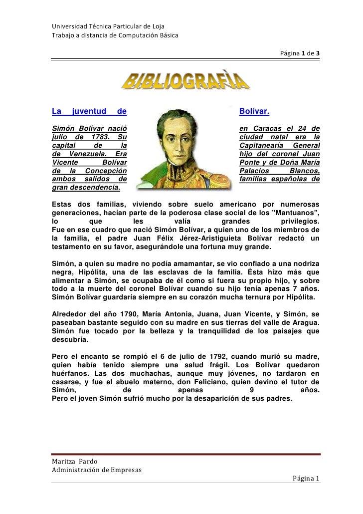 1692275158750<br />La juventud de Bolívar.<br />Simón Bolívar nació en Caracas el 24 de julio de 1783. Su ciudad natal era...
