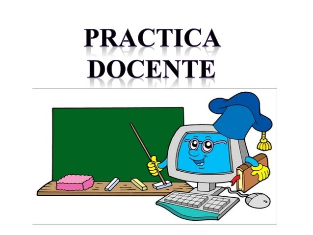 Practica docente los sistemas computacional los for Que es practica de oficina